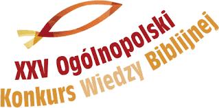 25 Ogólnopolski Konkurs Wiedzy Biblijnej