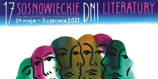 17. Sosnowieckie Dni Literatury 2021 - 24.05-2.06.2021